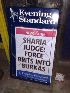 "Evening Standard Newspaper Display: ""Sharia Judge: Force Brits Into Burkas"""